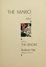 Page 7, 1933 Edition, Redlands High School - Makio Yearbook (Redlands, CA) online yearbook collection