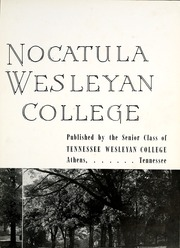 Page 7, 1944 Edition, Tennessee Wesleyan College - Nocatula Yearbook (Athens, TN) online yearbook collection