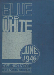 1946 Edition, Hope High School - Blue and White Yearbook (Providence, RI)