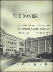 Page 7, 1955 Edition, St Francis Xavier Academy - Xavier Yearbook (Providence, RI) online yearbook collection