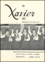 Page 6, 1957 Edition, St Francis Xavier Academy - Xavier Yearbook (Providence, RI) online yearbook collection