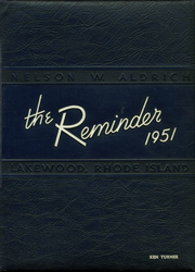 1951 Edition, Aldrich High School - Reminder Yearbook (Lakewood, RI)
