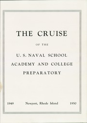Page 7, 1950 Edition, US Naval Academy and Preparatory School - Cruise Yearbook (Newport, RI) online yearbook collection