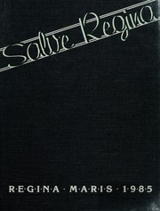 Page 1, 1985 Edition, Salve Regina University - Regina Maris Yearbook (Newport, RI) online yearbook collection