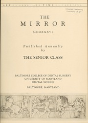 Page 7, 1936 Edition, University of Maryland Baltimore Dental School - Mirror Yearbook (Baltimore, MD) online yearbook collection