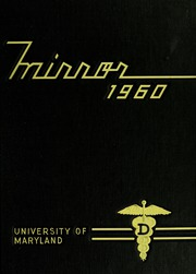 Page 1, 1960 Edition, University of Maryland Baltimore Dental School - Mirror Yearbook (Baltimore, MD) online yearbook collection