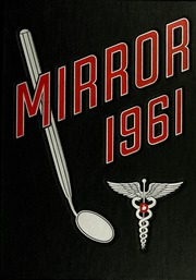 Page 1, 1961 Edition, University of Maryland Baltimore Dental School - Mirror Yearbook (Baltimore, MD) online yearbook collection