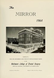 Page 5, 1964 Edition, University of Maryland Baltimore Dental School - Mirror Yearbook (Baltimore, MD) online yearbook collection
