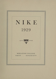 Page 7, 1929 Edition, Wheaton College - Nike Yearbook (Norton, MA) online yearbook collection