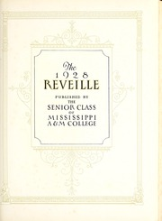 Page 7, 1928 Edition, Mississippi State University - Reveille Yearbook (Starkville, MS) online yearbook collection