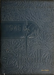 1945 Edition, Mississippi State University - Reveille Yearbook (Starkville, MS)
