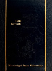 1982 Edition, Mississippi State University - Reveille Yearbook (Starkville, MS)
