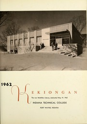 Page 5, 1962 Edition, Indiana Institute of Technology - Kekiongan Yearbook (Fort Wayne, IN) online yearbook collection