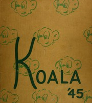 Page 1, 1945 Edition, Riverside Polytechnic High School - Koala Yearbook (Riverside, CA) online yearbook collection