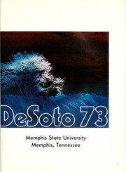 Page 5, 1973 Edition, Memphis State University - DeSoto Yearbook (Memphis, TN) online yearbook collection