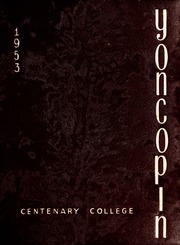 Centenary College of Louisiana - Yoncopin Yearbook (Shreveport, LA) online yearbook collection, 1953 Edition, Page 1