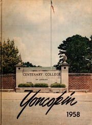 Page 1, 1958 Edition, Centenary College of Louisiana - Yoncopin Yearbook (Shreveport, LA) online yearbook collection