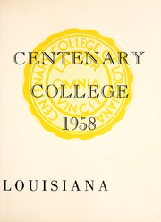 Page 7, 1958 Edition, Centenary College of Louisiana - Yoncopin Yearbook (Shreveport, LA) online yearbook collection