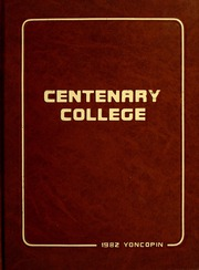 Page 1, 1982 Edition, Centenary College of Louisiana - Yoncopin Yearbook (Shreveport, LA) online yearbook collection