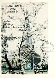 Page 5, 1982 Edition, Lambuth College - Lantern Yearbook (Jackson, TN) online yearbook collection