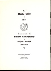 Page 7, 1938 Edition, Regis College - Ranger Yearbook (Denver, CO) online yearbook collection