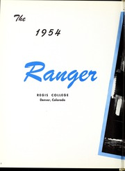 Page 6, 1954 Edition, Regis College - Ranger Yearbook (Denver, CO) online yearbook collection