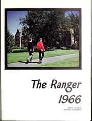 Page 5, 1966 Edition, Regis College - Ranger Yearbook (Denver, CO) online yearbook collection