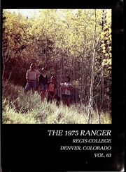 Page 5, 1975 Edition, Regis College - Ranger Yearbook (Denver, CO) online yearbook collection