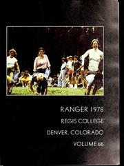 Page 5, 1978 Edition, Regis College - Ranger Yearbook (Denver, CO) online yearbook collection