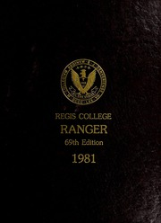 1981 Edition, Regis College - Ranger Yearbook (Denver, CO)