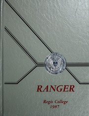 1987 Edition, Regis College - Ranger Yearbook (Denver, CO)