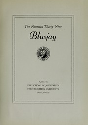 Page 7, 1939 Edition, Creighton University - Bluejay Yearbook (Omaha, NE) online yearbook collection