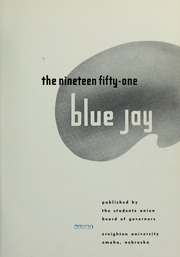 Page 5, 1951 Edition, Creighton University - Bluejay Yearbook (Omaha, NE) online yearbook collection
