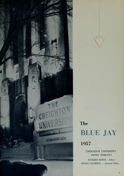 Page 5, 1957 Edition, Creighton University - Bluejay Yearbook (Omaha, NE) online yearbook collection