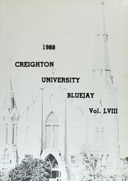 Page 5, 1988 Edition, Creighton University - Bluejay Yearbook (Omaha, NE) online yearbook collection