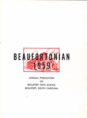 Page 5, 1959 Edition, Beaufort High School - Beaufortonian Yearbook (Beaufort, SC) online yearbook collection