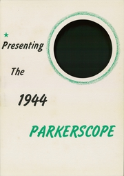Page 5, 1944 Edition, Parker High School - Parkerscope Yearbook (Greenville, SC) online yearbook collection