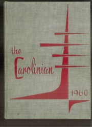 1960 Edition, Carolina High School - Carolinian Yearbook (Greenville, SC)