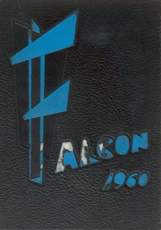 Page 1, 1960 Edition, Flora High School - Falcon Yearbook (Columbia, SC) online yearbook collection