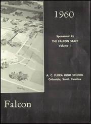 Page 7, 1960 Edition, Flora High School - Falcon Yearbook (Columbia, SC) online yearbook collection