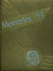 1953 Edition, Loris High School - Memories Yearbook (Loris, SC)