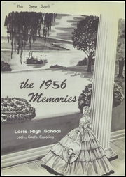 Page 5, 1956 Edition, Loris High School - Memories Yearbook (Loris, SC) online yearbook collection