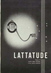 Page 5, 1959 Edition, Latta High School - Lattatude Yearbook (Latta, SC) online yearbook collection