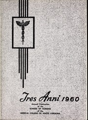 Page 5, 1960 Edition, Medical University of South Carolina - Tres Anni Yearbook (Charleston, SC) online yearbook collection