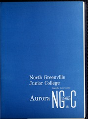 Page 5, 1965 Edition, North Greenville University - Aurora Yearbook (Tigerville, SC) online yearbook collection