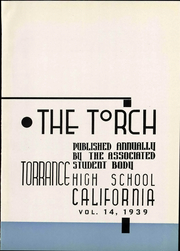 Page 9, 1939 Edition, Torrance High School - Torch Yearbook (Torrance, CA) online yearbook collection