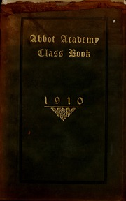 Abbot Academy - Circle Yearbook (Andover, MA) online yearbook collection, 1910 Edition, Cover
