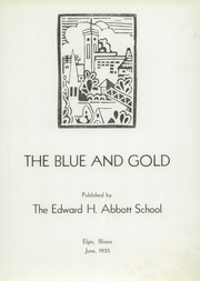 Abbott High School - Blue and Gold Yearbook (Elgin, IL) online yearbook collection, 1935 Edition, Page 5