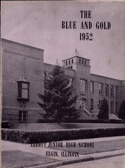 Abbott Junior High School - Blue and Gold Yearbook (Elgin, IL) online yearbook collection, 1952 Edition, Page 5 of 62