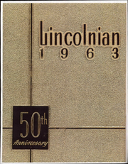 Abraham Lincoln High School - Lincolnian Yearbook (Los Angeles, CA) online yearbook collection, 1963 Edition, Cover
